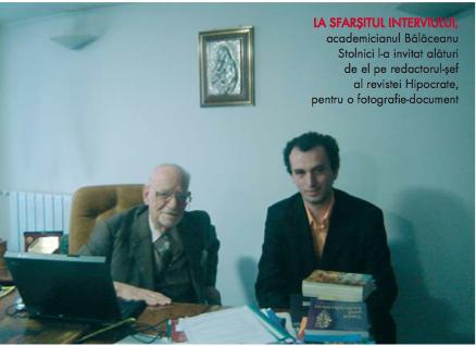 Aprilie 2006: în biroul domnului academician Constantin Bălăceanu Stolnici
